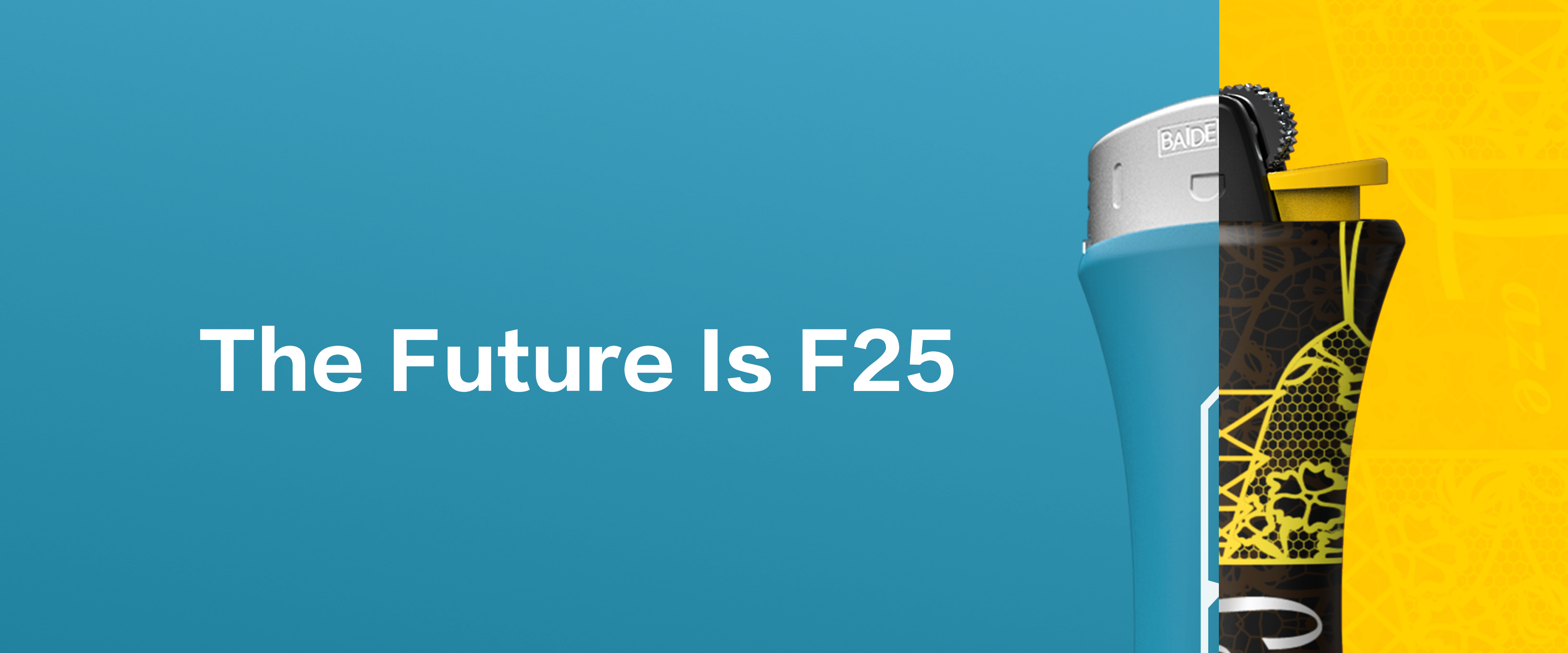 The Future is F25
